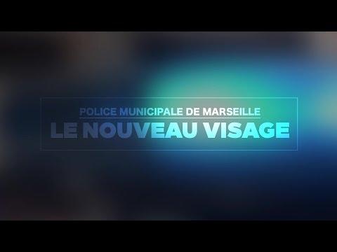 POLICE MUNICIPALE DE MARSEILLE : Le nouveau visage