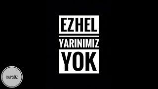 Ezhel - Yarınımız Yok (Sözleriyle) (Lyric Video)
