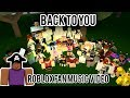 Back to You | ROBLOX FAN MUSIC VIDEO