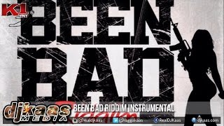 Been Bad Riddim Instrumental Version ▶K1 Ent ▶Dancehall ▶Reggae 2015