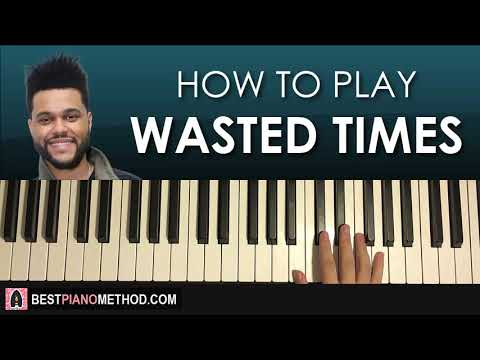 HOW TO PLAY - The Weeknd - Wasted Times (Piano Tutorial Lesson)