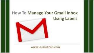 How To Manage GMail Inbox Using Filters and Folders