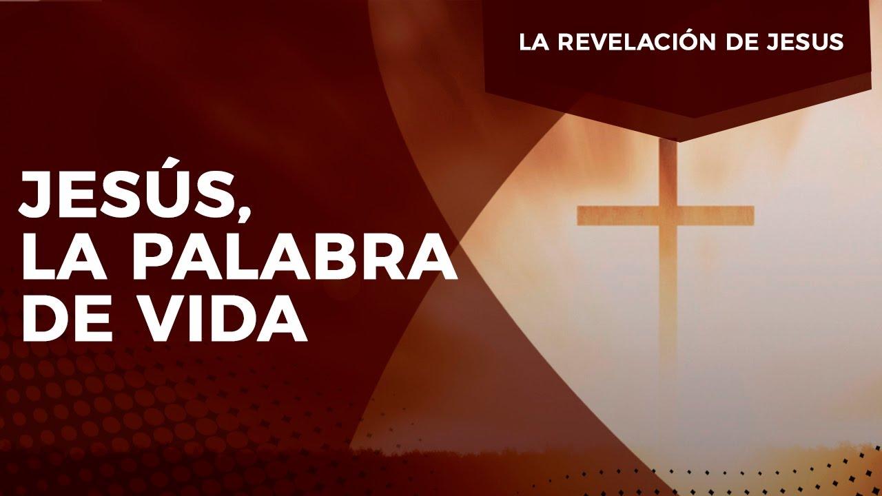 Pastor Javier Bertucci - Serie la Revelación de Jesús: Jesús, la palabra de vida