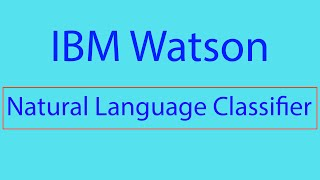 IBM Watson: Using the Natural Language Classifier in IBM Bluemix! thumbnail