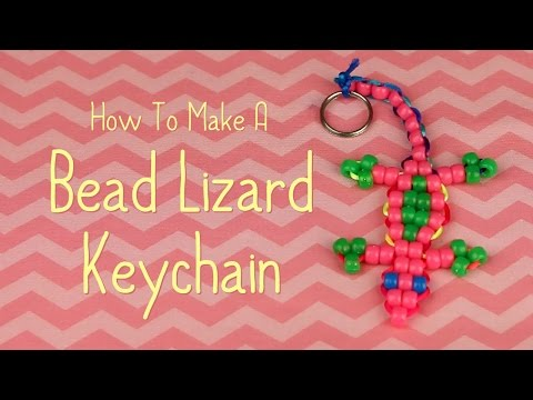 How To Make A Bead Lizard Keychain