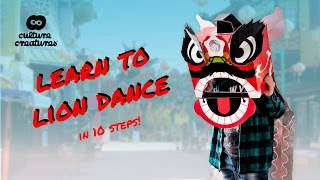 Chinese Lion Dance In 10 Basic Steps