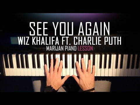 How To Play: Wiz Khalifa Ft. Charlie Puth - See You Again | Piano Tutorial Lesson + Sheets