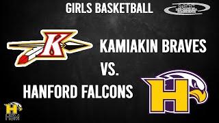 2021 MCC Girls Basketball: Hanford Falcons vs. Kamiakin Braves