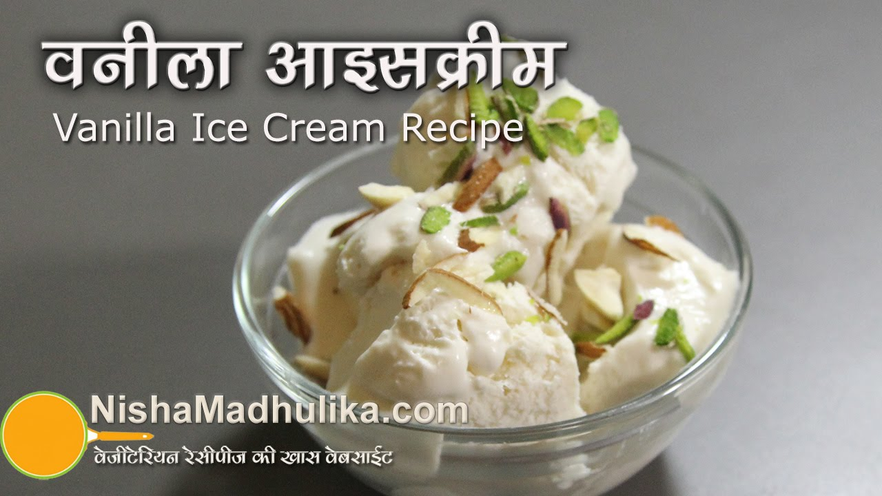 Vanilla Ice Cream Recipe Homemade Eggless Vanilla Ice Cream Youtube