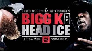KOTD - Rap Battle - Bigg K vs Head I.C.E. | #MASS2
