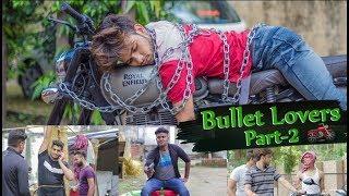 Bullet Lovers Part-2 | Puneet Bairagi