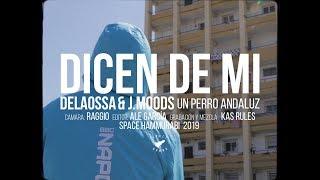 DELAOSSA Y J.MOODS - DICEN DE MI [UN PERRO ANDALUZ]