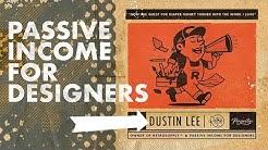 Passive Income For Designers w/ Dustin Lee Livestream