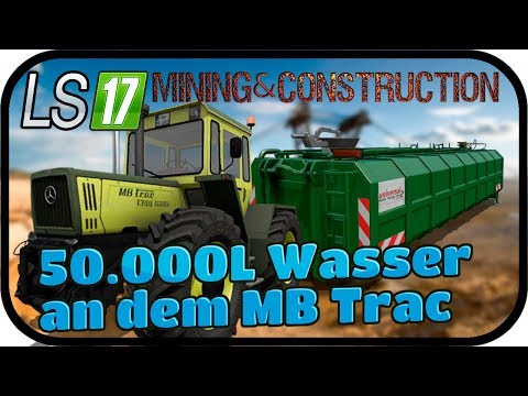 50 000L am MB Trac 1800 #006 - LS17 MINING & CONSTRUCTION ECONOMY ★FARMING SIMULATOR 17