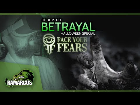 oculus-go-horror-//-face-your-fears:-betrayal