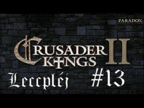 Leccpléj Crusader Kings 2 - 13. rész: Random keresztes hadjárat [Let's Play HUN]