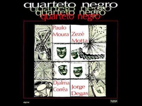 Paulo MouraZezé MottaDjalma CorrêaJorge Degas - Quarteto Negro 1988 - Completo