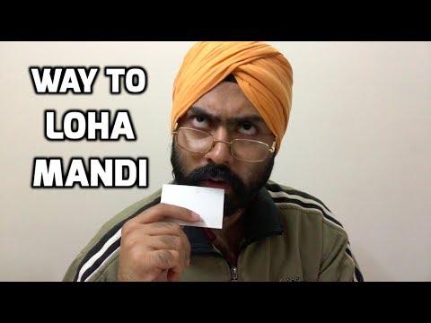 Way to Loha Mandi   Funny Comedy Vines   Harshdeep Ahuja ...