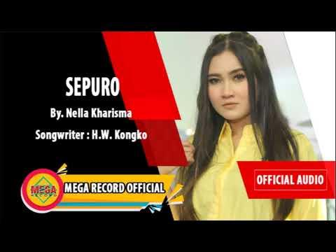 NELLA KHARISMA - SEPURO (Official Audio)LIRIK....