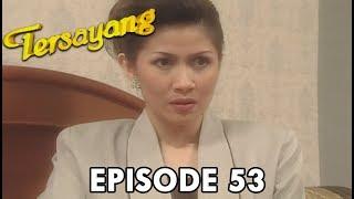 Download Video Tersayang Episode 53 Part 1 MP3 3GP MP4