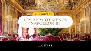 Au Louvre ! Les appartements Napoléon III