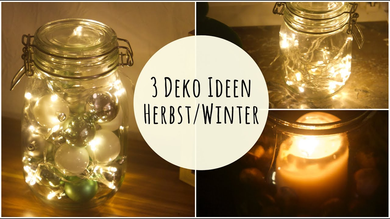3 Lichter Deko Ideen Fur Herbst Winter Youtube