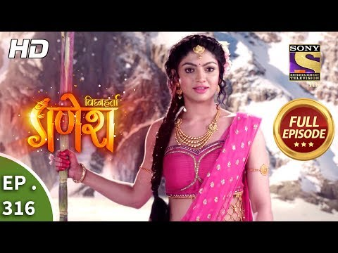Vighnaharta Ganesh - Ep 316 - Full Episode - 6th November, 2018