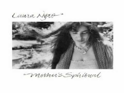 Mother's Spiritual - Laura Nyro