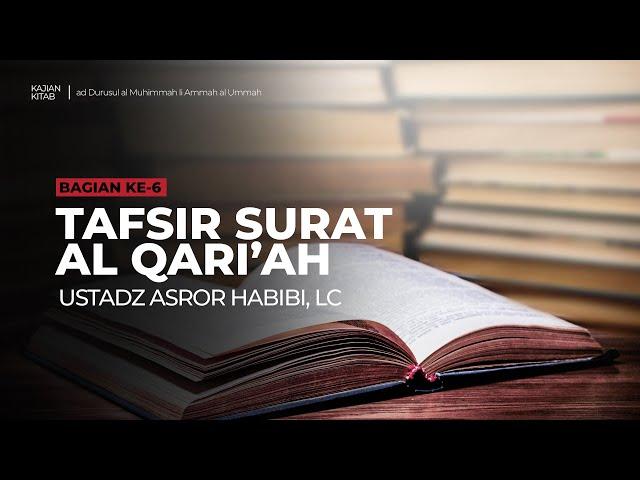🔴 [LIVE] Kitab ad-Durusul al Muhimmah li Ammah al Ummah #6 - Ustadz Asror Habibi, Lc حفظه الله