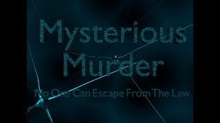 Mysterious Murder Short Film By HKCSM Productions