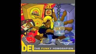 Del The Funky Homosapien: Sometimes I Gotta Get Stupid
