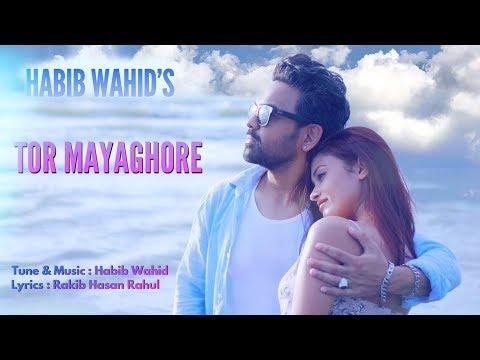 Habib Wahid - Tor Mayaghore - New Song 2019 - Official Music Video
