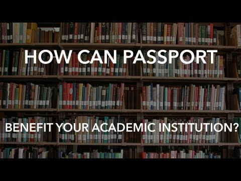 How can Passport Benefit your Academic Institution?