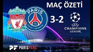 Liverpool 3-2 Psg  Maç Özeti & Highlights  201
