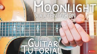 Moonlight XXXTENTACION Guitar Tutorial // Moonlight Guitar // Guitar Lesson #509