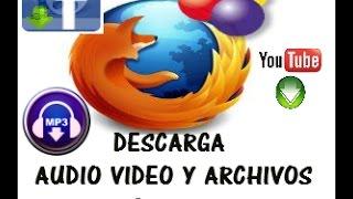 DESCARGA AUDIO VIDEO Y ARCHIVOS GRATIS CON DOWNLOADHELPER  2018
