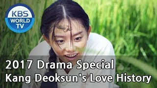 Video Kang Deoksun's Love History | 강덕순 애정 변천사 [KBS Drama Special / 2017.10.25] download MP3, 3GP, MP4, WEBM, AVI, FLV Maret 2018