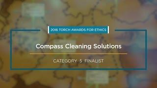 2016 BBB Torch Awards for Ethics Finalist: Compass Cleaning Solutions