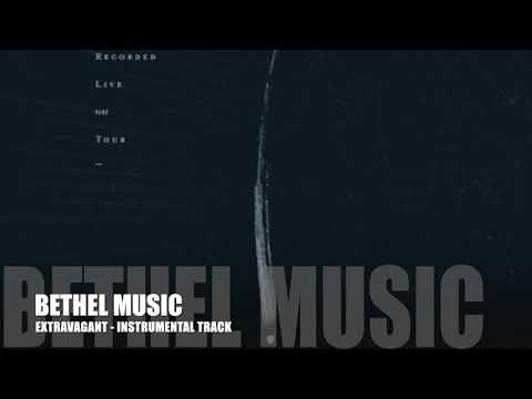 Bethel Music - Extravagant - Instrumental Track