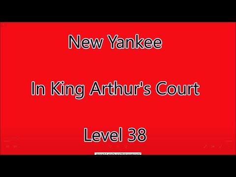 New Yankee - In King Arthur's Court Level 38 |