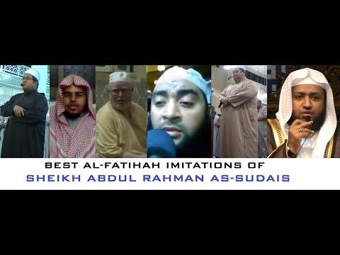 6 Best al-Fatihah Imitations of Sheikh as-Sudais