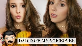 My Dad Does My Voiceover!! Everyday Makeup Routine!
