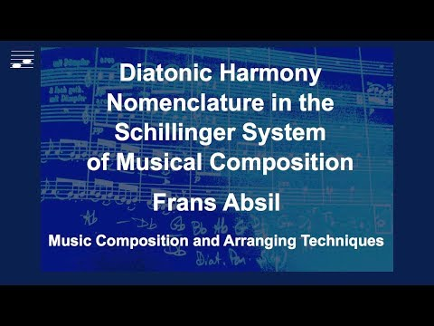 Diatonic Harmony Nomenclature in the Schillinger System of Musical Composition