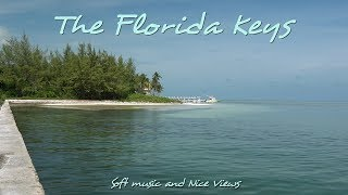 The Florida Keys🌴 - by HD relaxation for you (1080p60* best)