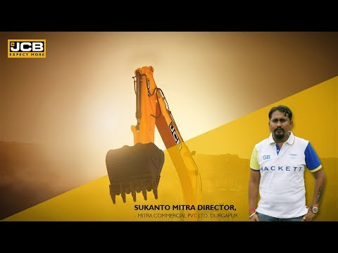 JCB 305LC - #TheGameChanger for Mitra Commercial Pvt. Ltd., Durgapur