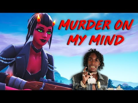 "Fortnite Montage - ""MURDER ON MY MIND"" (YNW Melly)"