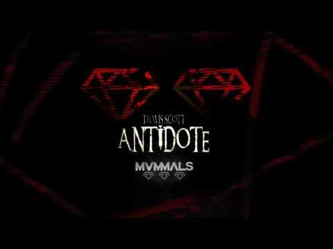 TRAVIS SCOTT - ANTIDOTE (MVMMALS REMIX)