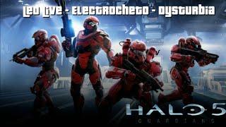 LeoLive - Electrocheto - DK ( Halo 5 Guardians ) Un Trio de noobs