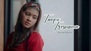 Download TANPO TRESNAMU - DENNY CAKNAN   Cover by Nabila Maharani