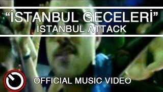İstanbul Attack - İstanbul Geceleri Resimi
